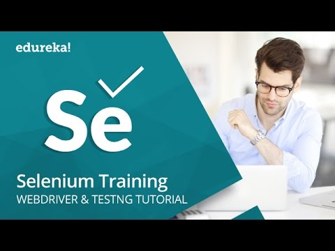 Selenium Training | TestNG Framework For Selenium | Selenium Tutorial For Beginners | Edureka thumbnail
