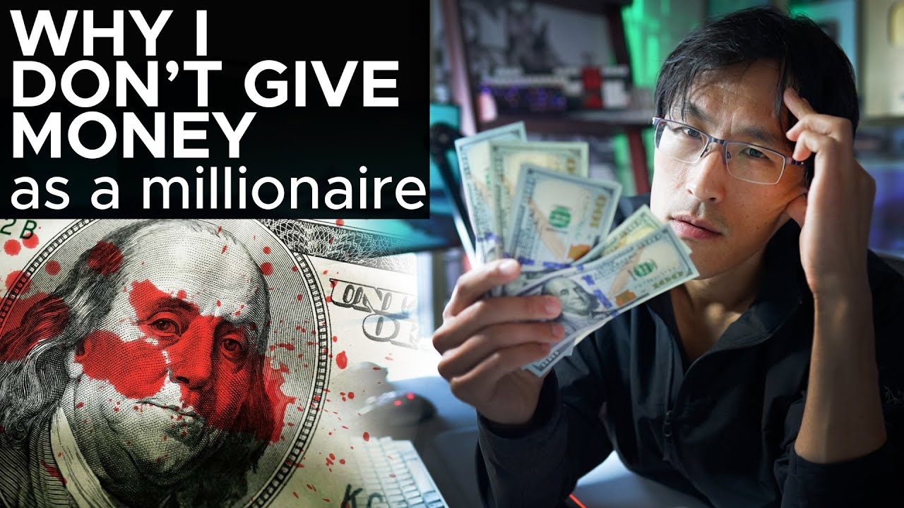Why I Don't Give Money (as a millionaire)