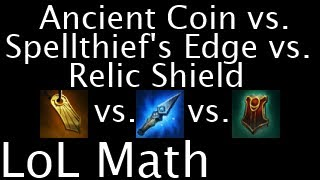 LoL Math - Ancient Coin vs. Spellthief