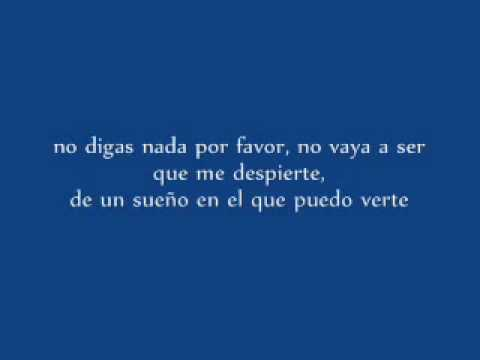 No digas nada por favor  letra Videos De Viajes