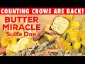 What Is A Butter Miracle? New Music from Counting Crows!