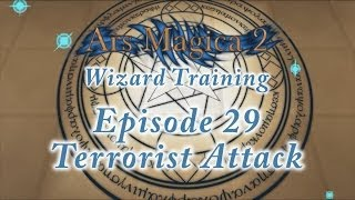 Ars Magica 2: Wizard Training - Episode 29 - Terrorist Attack