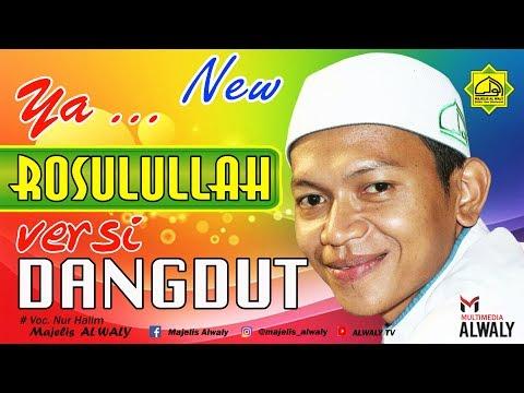 Ya Rosulullah-Versi Dangdut-Majelis Al waly