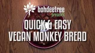 Quick & Easy Vegan Monkey Bread