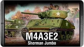 Обзор M4A3E2 Sherman Jumbo [WoT: Blitz]
