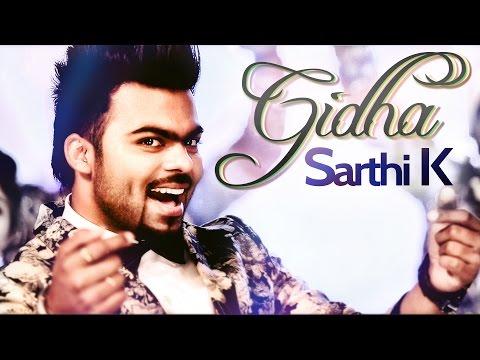 Sarthi K | Gidha | Aah Chak 2015