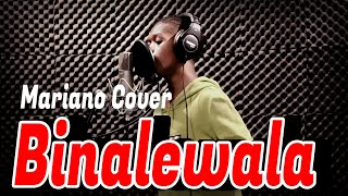 BINALEWALA COVER BY MARIANO