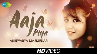 aaja piya cover  aishwarya majmudar  i  hd video