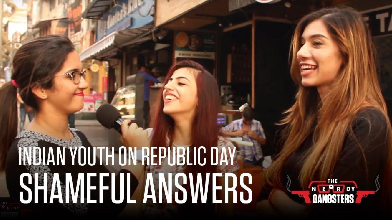 Download Indian Youth On Republic Day - Shameful Answers | The Nerdy Gangsters