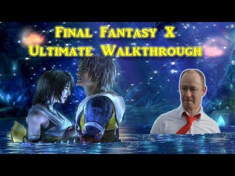 LIVE SERIES - Final Fantasy X  - Ultimate Walkthrough - P2