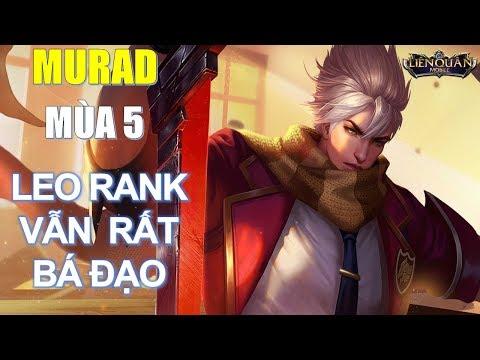 Pick MURAD ngay khi có thể để leo rank mùa 5 dễ dàng - Giảm nhưng vẫn rất mạnh Arena of Valor