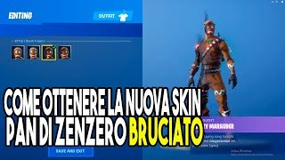 HOW TO GET THE SKIN PAN OF ZENZERO BRUCIATO FORTNITE SEASON 7