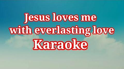 jesus loves me with everlasting love karaoke l track l english christian song karaoke l worship