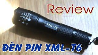 Review đèn pin siêu sáng XML-T6