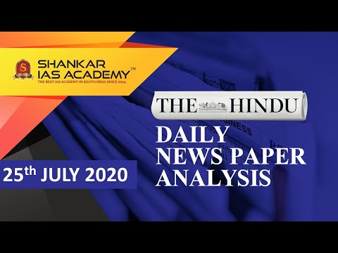The Hindu Daily News Analysis | 25th July 2020 | UPSC Current Affairs | Prelims & Mains 2020 from YouTube · Duration:  32 minutes 21 seconds