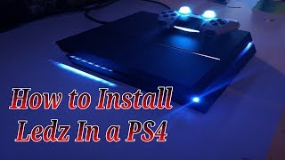 How to Install Ledz in a PlayStation 4 / PS4 (12xxx)(2019)