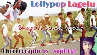 Lollipop Lagelu Bhojpuri Dance Cover | Pawan Singh | Sujit Rgt Dance Choreography