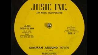 "Frankie Paul Gunman Around Town 12"" Extended Version 1984 Jusic Music JI003 DJ APR"
