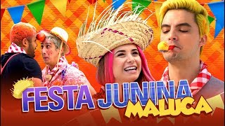 FESTA JUNINA MALUCA DA FAMÍLIA NETO!