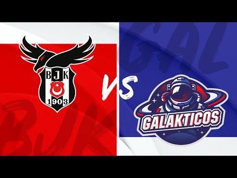 Galaktikos vs Besiktas - TCL Summer - BO1