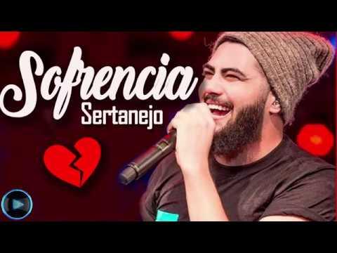 Sofrência Sertaneja 2018  -As Melhores do Sertanejo Universitário Mais Tocadas