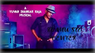 Yuvan shankar raja music super hits Tamil 8D songs