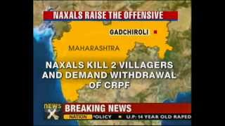 Naxals kill 2, abduct 10 villagers in Gadchiroli-NewsX