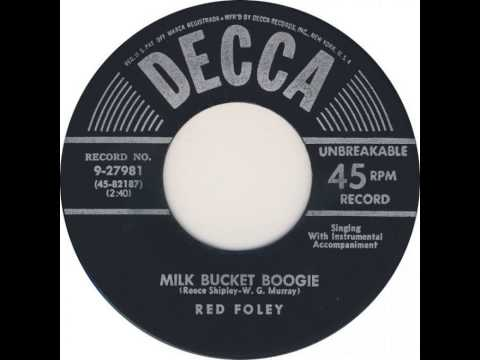 Red Foley ~ Milk Bucket Boogie