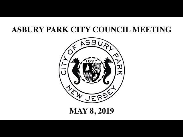 Asbury Park City Council Meeting - May 8, 2019