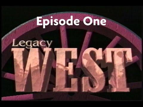 LegacyWestEpisode One
