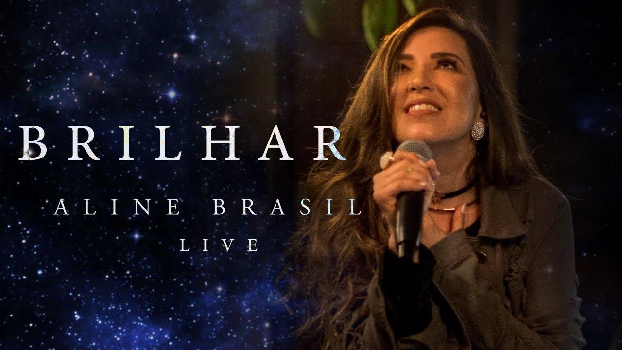 Download Aline Brasil - Brilhar (Live)