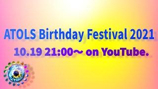ATOLS Birthday Festival 2021
