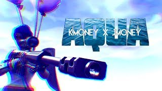 AQUA - K Money X J Money (Fortnite Montage)
