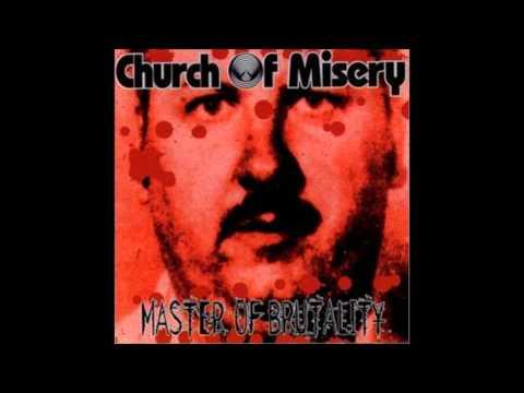 Church of Misery--Master of Brutality (Full Album)