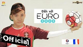 MV Đến Với Euro 2016 - Phạm Trưởng Full HD