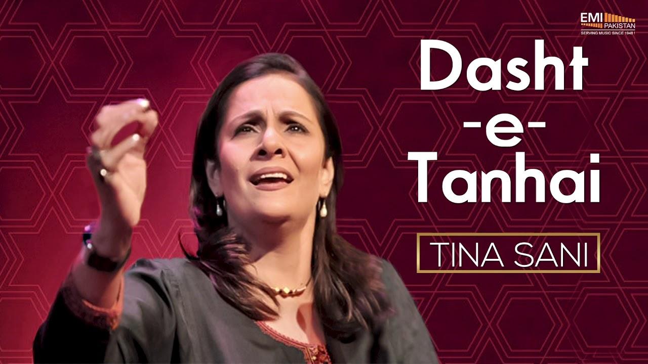 Download Dasht-E-Tanhai - Tina Sani   EMI Pakistan Original