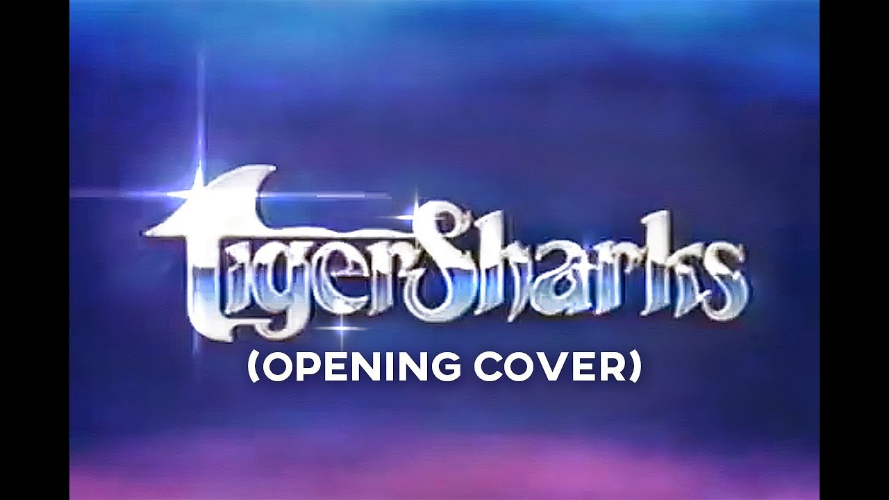 Download Tigersharks (Opening Cover)
