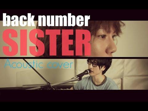back number「SISTER」(Full cover)- Kobasolo & Aky.K