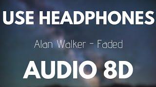 Download Alan Walker - Faded (8D AUDIO)