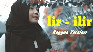 LIR - ILIR REGGAE COVER BY JOVITA AUREL | VIDEO LIRIK