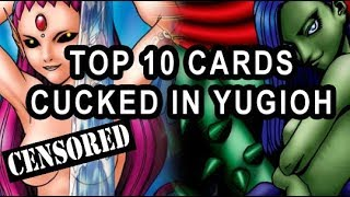 TOP 10 CARDS THAT GOT CUCKED IN YUGIOH! ARTWORK CHANGES TO OCG