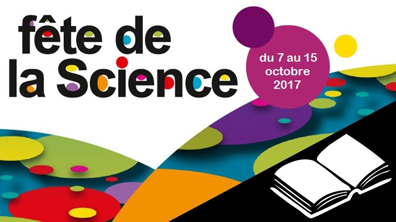 La Fête de la Science - La Fête de la Science