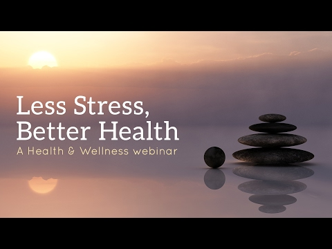 Less Stress, Better Health