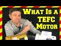 What Is A TEFC Motor? Understanding It's Enclosure and Definition!