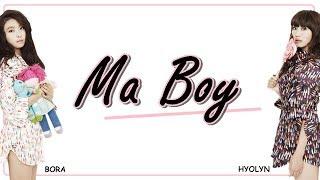 SISTAR19 - MA BOY (Easy Lyrics + Indo Sub) by GOMAWO