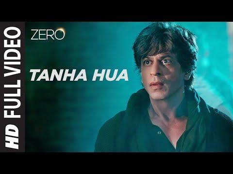 ZERO: Tanha Hua Full Song | Shah Rukh Khan, Anushka Sharma  | Jyoti N, Rahat Fateh Ali Khan