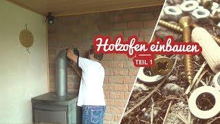 Holzofen / Kamin selber anbauen