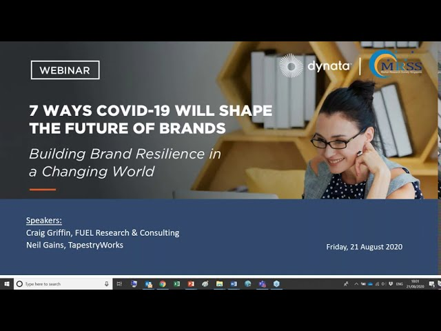 Market Research Society of Singapore/Dynata Webinar: 7 Ways COVID 19 Will Shape the Future of Brands