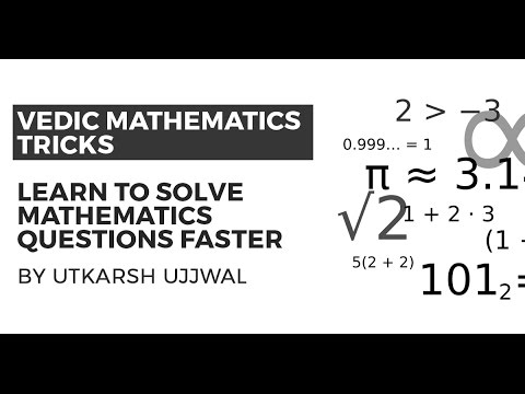 Vedic Maths Tricks to Solve Mathematics Questions Faster