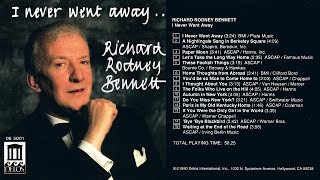 Richard Rodney Bennett - I Never Went Away - full album